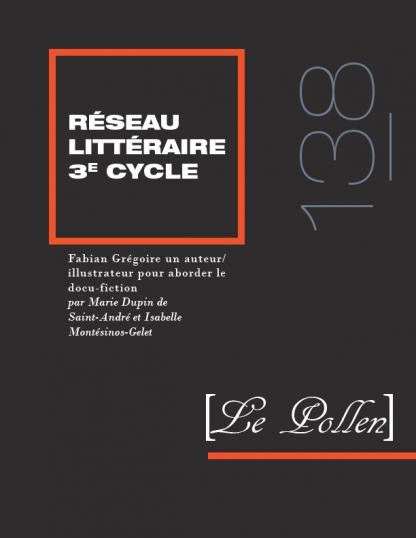 138 - Fabian Grégoire un auteur/illustrateur pour aborder le docu-fiction