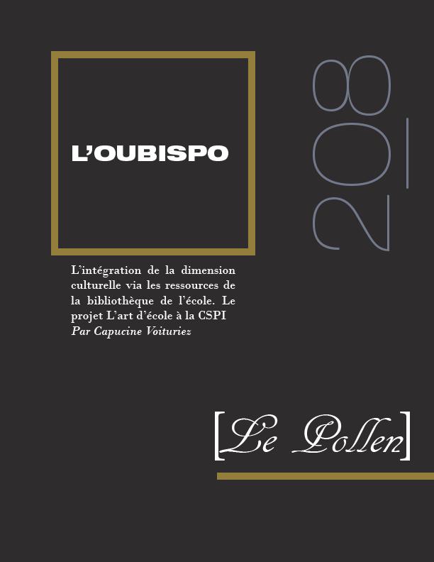 208 - L'intégration de la dimension culturelle via les ressources de la bibliothèque de l'école. Le projet L'art d'école à la CSPI