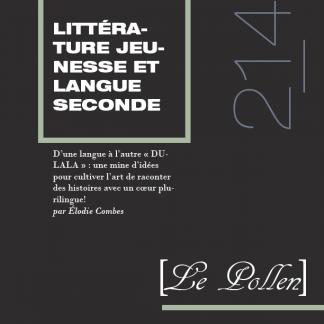 214 - D'une langue à l'autre « DULALA » : une mine d'idées pour cultiver l'art de raconter des histoires avec un coeur plurilingue !