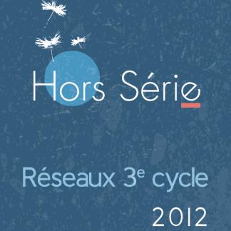 Hors série - Réseaux 3e cycle - 2012 - page couverture